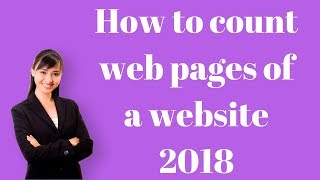 How to count web pages of a website 2018