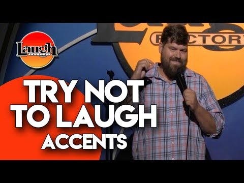 Try Not To Laugh  Accents  Laugh Factory Stand Up Comedy