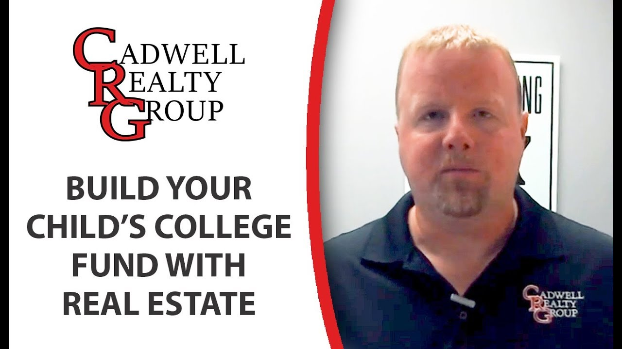Build Your Child's College Fund with Real Estate