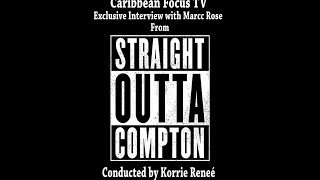 Straight Outta Compton : Exclusive Marcc Rose (a.k.a. Tupac) Interview