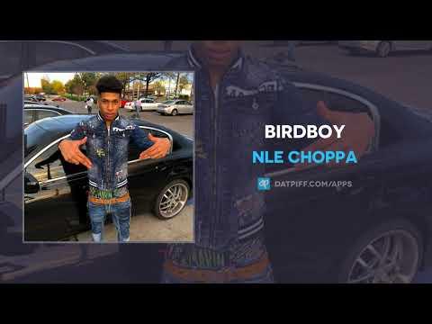 """NLE Choppa """"Birdboy"""" (AUDIO)"""