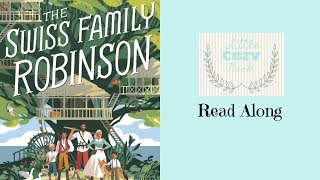 http://www.littlecozynook.com ♡ Swiss Family Robinson (abridged) is part of the Easy Peasy Homeschool Reading List. Buy the...