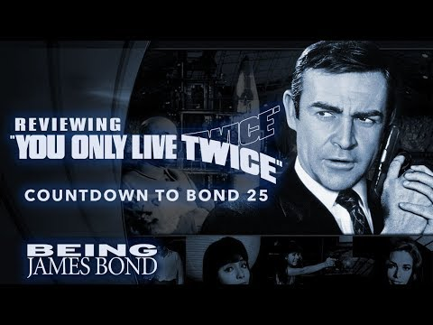 Reviewing 'You Only Live Twice' - Countdown to Bond 25