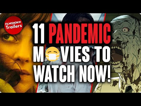 11 PANDEMIC MOVIES TO WATCH NOW!