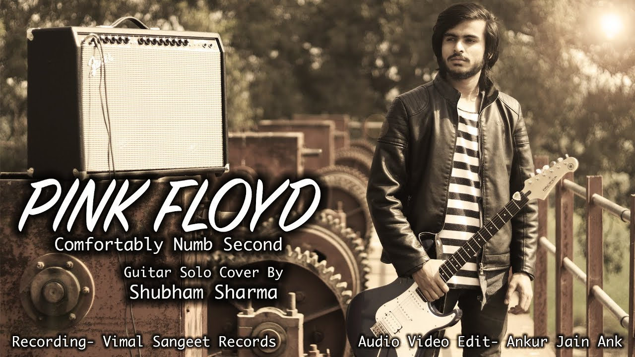PINK FLOYD – Comfortably Numb || Guitar Solo Cover || Shubham Sharma