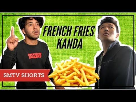 (French Fries Kanda...2 min 56 sec)
