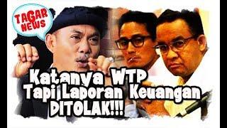 Video Katanya WTP, DPRD DKI Tolak Laporan 'Janggal' Keuangan Anies Sandi! MP3, 3GP, MP4, WEBM, AVI, FLV Juli 2018