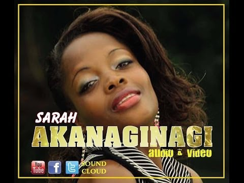 Akanaginagi - Sarah Musayimuto New Ugandan music 2014 HD
