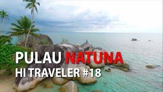 Video Pulau Natuna - HI Traveler With Desta Eps 18 MP3, 3GP, MP4, WEBM, AVI, FLV Juni 2018