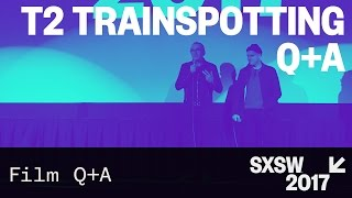 Nonton T2 Trainspotting Q&A — SXSW 2017 Film Subtitle Indonesia Streaming Movie Download