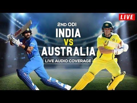 LIVE: Ind vs Aus 2nd ODI | Australia Innings | Live Scores, Audio Updates & Analysis