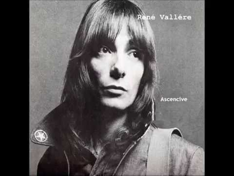 René Vallére  Ascencive