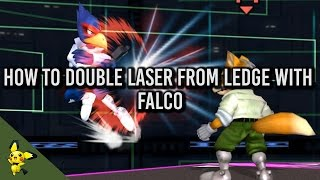 How to Double Laser from ledge with Falco