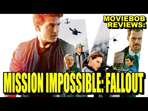 Moviebob Reviews - Mission: Impossible - Fallout