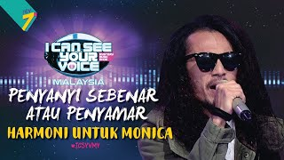 Video Penyanyi Sebenar Atau Penyamar - Harmony Untuk Monica  | #ICSYVMY MP3, 3GP, MP4, WEBM, AVI, FLV Juni 2019