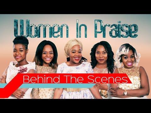Behind The Scenes Of Women In Praise
