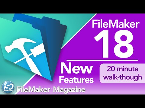 FileMaker 18 - New Features & Functionality