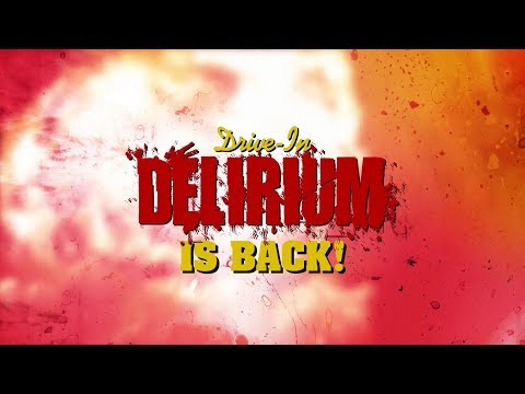 Drive-In Delirium: Dead By Dawn & With A Vengeance (2019) Trailer