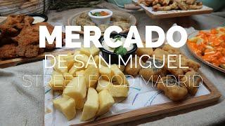 STREET FOOD MADRID : MERCADO DE SAN MIGUEL   VLOG 07