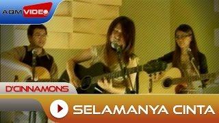 D'Cinnamons - Selamanya Cinta | Official Video