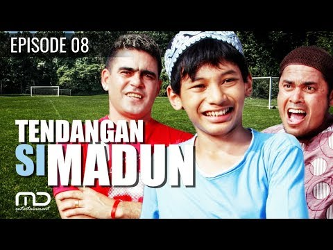 Tendangan Si Madun | Season 01 - Episode 08