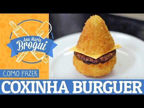 Receitas Salgadas - COMO FAZER O FAMOSO COXINHA BURGUER  Ana Maria Brogui #252