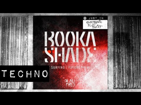 Booka Shade - Night Surfing [Blaufield]