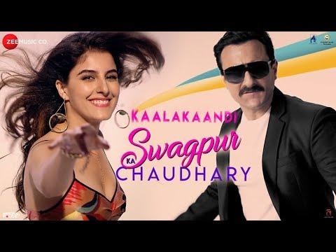 Swagpur Ka Chaudhary | Kaalakaandi | Saif Ali Khan