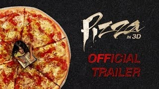 Pizza - Official Trailer