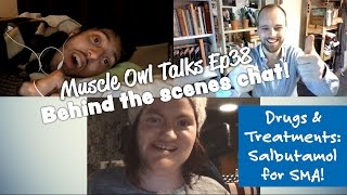 Muscle Owl Talks Ep 37: Behind the Scenes Chat on Drugs & Treatments