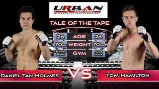 Tom Hamilton v Daniel Tan-Holmes – UFN 2 (Sydney) 19th April 2015