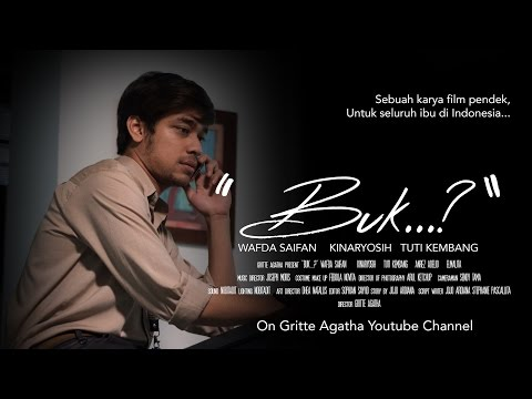"""Buk..?"" - Short Movie Spesial Hari Ibu"