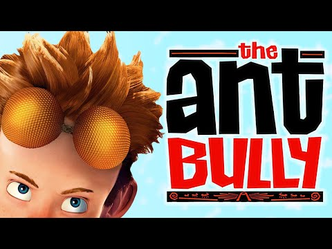 You DON'T Remember Ant Bully