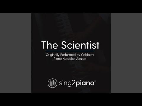 The Scientist (Originally Performed by Coldplay) (Piano Karaoke Version)