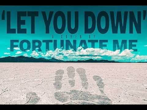NF - Let You Down (Cover by Fortunate Me)