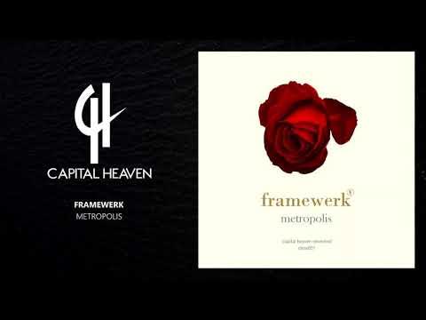 Framewerk - Metropolis (Original Mix) [Capital Heaven]
