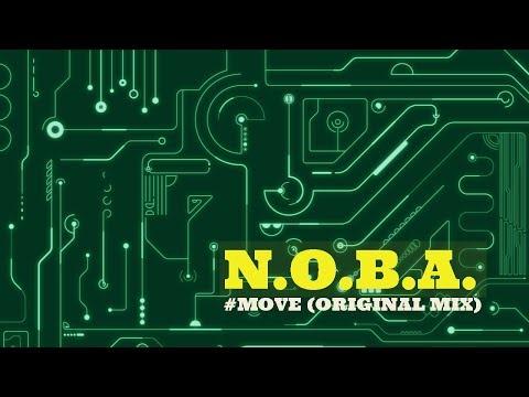 N O B A - Move Original Mix -★