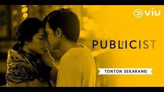 Nonton The Publicist   Viu Original   Prisia Nasution  Adipati Dolken  Baim Wong   Full Episode 1 Film Subtitle Indonesia Streaming Movie Download