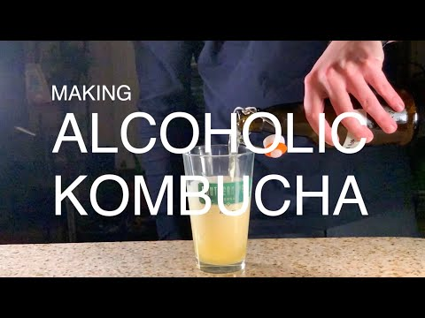 Making Alcoholic Kombucha