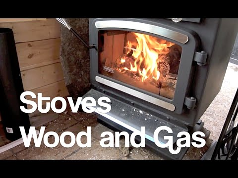 Gas and wood stoves