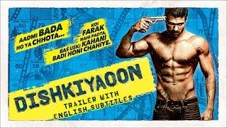 Dishkiyaoon - Official Trailer With English Subtitles ft. Harman Baweja, Sunny Deol, Ayesha Khanna