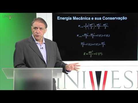 Mecânica - Aula 24 - Forças Conservativas e a Energia Mecânica