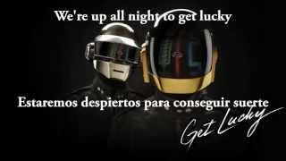 Daft Punk - Get Lucky (Letra Ingles-Español)