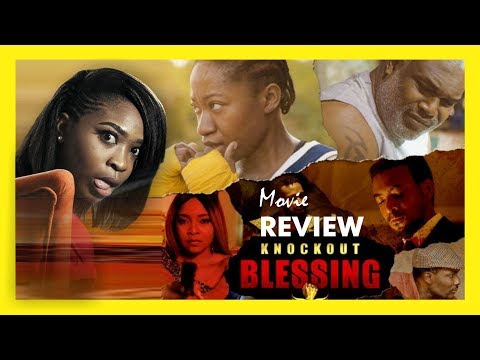 KNOCKOUT BLESSING Movie Review | Ade Laoye