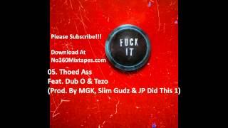 Machine Gun Kelly - Fuck It (Full Mixtape)