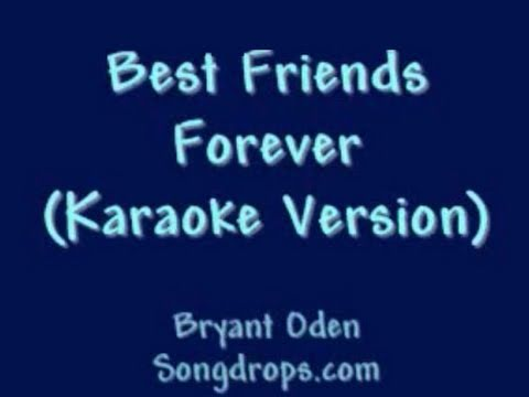 Video Best Friends Forever  KARAOKE VERSION: (Since a lot of you have asked...) download in MP3, 3GP, MP4, WEBM, AVI, FLV January 2017