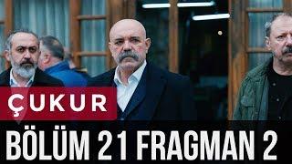Video Çukur 21. Bölüm 2. Fragman MP3, 3GP, MP4, WEBM, AVI, FLV Mei 2018