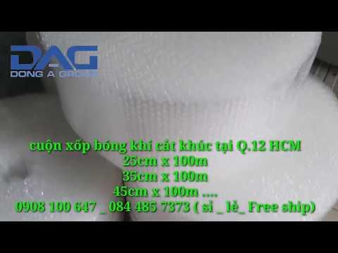 Cuộn xốp bóng khí bọc hàng chống bể vỡ Sỉ Lẻ tại HCM