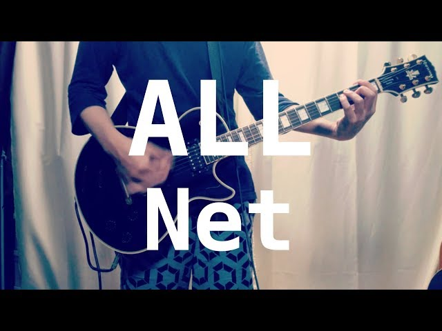 ALL - Net (Guitar Cover) with TAB