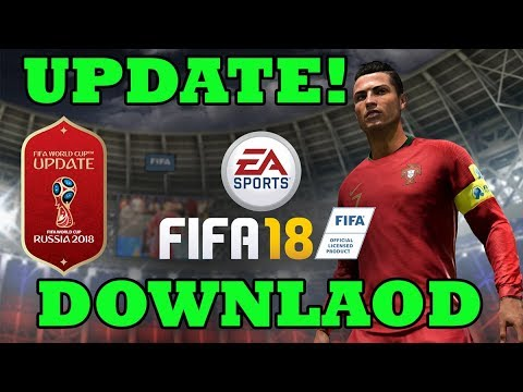 Download Fifa 18 World Cup Update 2018 For Free